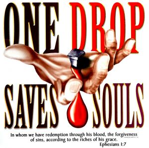 One Drop Saves Souls
