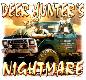 Deer Hunter's Nightmare T Shirt