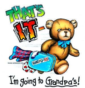 That's it I'm Going to Grandpa's! T Shirt