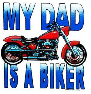 My Dad's A Biker T Shirt