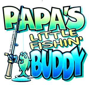 Papa's Little Fishing Buddy T Shirt