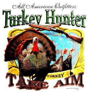 Turkey Hunter - Take Aim Hunting T Shirt