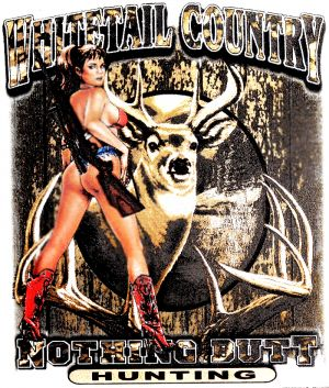 Whitetail Country Nothing Butt Hunting T Shirt