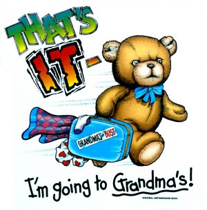 That's it I'm Going to Grandma's! T Shirt