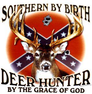 Southern by Birth Deer Hunter T Shirt