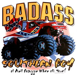 Bad Ass Southern Boy